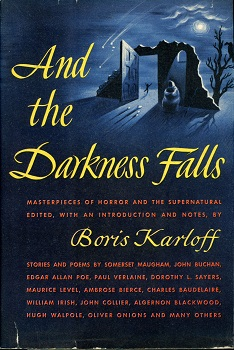 And the Darkness Falls edited by Boris Karloff