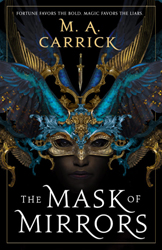 Cover, Mask of Mirrors by M.A. Carrick