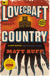 Cover, Lovecraft Country by Matt Ruff