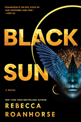 Cover of Black Sun by Rebecca Roanhorse