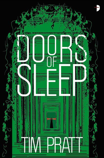 Doors of Sleep Book Cover, by Tim Pratt